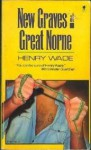 New Graves At Great Norne (Perennial Mystery Library) - Henry Wade