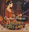 The Constant Princess - Philippa Gregory