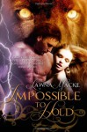 Impossible to Hold - Lawna Mackie, Erin Dameron-Hill