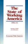 The State of Working America, Nineteen Ninety Two-Nineteen Ninety Three - Lawrence Mishel, Jared Bernstein