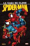 Spider-man: La saga du clone - J.M. DeMatteis, Tom DeFalco, Mark Bagley, John Romita Jr., Sal Buscema