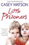 Little Prisoners - Casey Watson