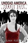 Zombie Days, Campfire Nights - Leah Rhyne