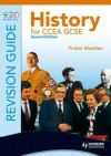History for Ccea Gcse Revision Guide - F.J.M. Madden