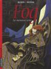 Fog: La mémoire volée - Roger Seiter, Cyril Bonin