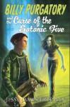 Billy Purgatory and the Curse of the Satanic Five - Jesse James Freeman