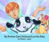 My Brother Dan's Delicous/Love Baby CD - Steven L. Layne