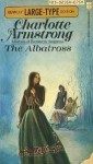 The Albatross - Charlotte Armstrong