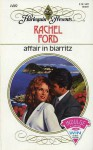 Affair in Biarritz - Rachel Ford