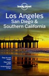 Lonely Planet Los Angeles, San Diego & Southern California (Travel Guide) - Lonely Planet, Sara Benson, Andrew Bender, Adam Skolnick
