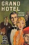 GRAND HOTEL - Baum Vicki
