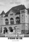 Ludzie i czyny w cesarskim zamku w Poznaniu (1962-1999) - Krystyna Wiśniewska