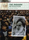 The Iranian Revolution (Pivotal Moments in History) - Brendan January