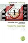 Krypto the Superdog - Waylon Christia Terryn Waylon Christian, Agnes F. Vandome, John McBrewster