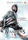 Assassin's Creed: The Secret Crusade (Assassin's Creed, #3) - Oliver Bowden, Melody Violine