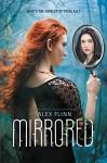 Mirrored - Alex Flinn
