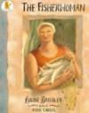 The Fisherwoman - Louise Brierley