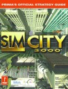 SimCity 3000: Prima's Official Strategy Guide - Rusel DeMaria