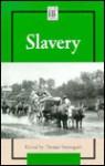 Slavery - Thomas Streissguth