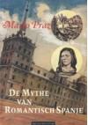 De mythe van romantisch Spanje - Mario Praz, Ike Cialona, H.M. van den Brink