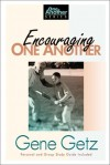 Encouraging One Another (One Another Books) - Gene A. Getz