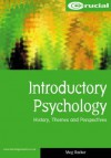 Introductory Psychology: History, Themes, and Perspectives - Meg Barker