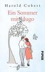Ein Sommer mit Hugo: Roman - Harold Cobert, Sabine Schwenk