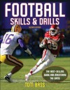 Football Skills & Drills - 2nd Edition - Tom Bass, Thomas Bass