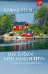 Die Toten von Sandhamn: Thomas Andreassons dritter Fall (German Edition) - Viveca Sten, Dagmar Lendt