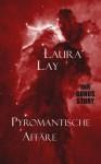 Pyromantische Affäre - Laura Lay