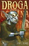Droga goblina (Goblin Jig, #2) - Jim C. Hines