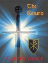 The Return (Second Coming, #1) - Carter Vance