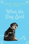 What the Dog Said - Randi Reisfeld, H.B. Gilmour