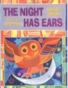 The Night Has Ears: African Proverbs - Ashley Bryan