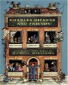 Charles Dickens and Friends: Five Lively Retellings by Marcia Williams - Marcia Williams