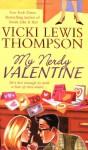 My Nerdy Valentine - Vicki Lewis Thompson