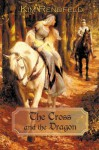 The Cross and the Dragon - Kim Rendfeld