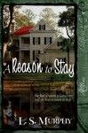 A Reason to Stay - L.S. Murphy