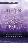 The Prince (The Selection, #0.5) - Kiera Cass