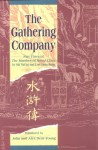 The Gathering Company: Part Three of the Marshes of Mount Liang - Shi Nai'an, Luo Guanzhong, John Dent-Young, Alex Dent-Young