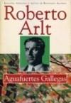 Aguafuertes gallegas - Roberto Arlt