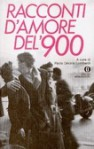 Racconti d'amore del '900 - Paola Decina Lombardi
