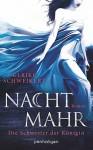 Nachtmahr - Die Schwester der Königin: Roman (Nachtmahr-Reihe 2) - Ulrike Schweikert