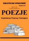 Poezje - Przerwa-Tetmajer / opracowanie zeszyt 72 - Urszula Lementowicz