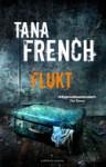 Flukt - Tana French