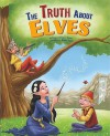 The Truth about Elves - Thomas Kingsley Troupe, Robert Squier