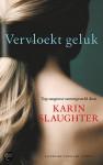 Vervloekt geluk - Karin Slaughter