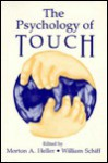 The Psychology Of Touch - Morton A. Heller