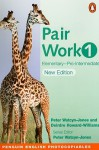 Pair Work 1: Elementary Intermediate (2nd Edition) (PENG) - Steve Flinders, Simon Sweeney