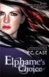 Elphames Choice by Cast, P.C. [Paperback] - P.C... Cast